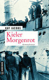 Vergrößerte Darstellung Cover: Kieler Morgenrot. Externe Website (neues Fenster)