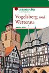 Vergrößerte Darstellung Cover: Vogelsberg und Wetterau. Externe Website (neues Fenster)