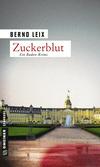 Vergrößerte Darstellung Cover: Zuckerblut. Externe Website (neues Fenster)