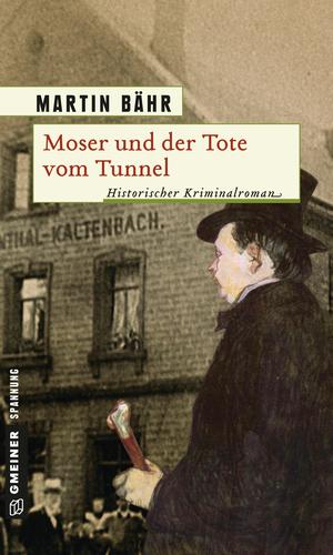 Moser und der Tote vom Tunnel