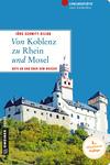 Von Koblenz zu Rhein und Mosel