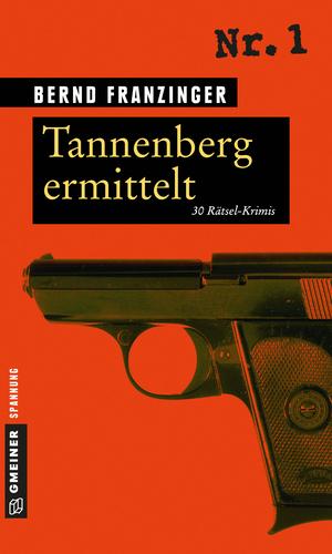 Tannenberg ermittelt