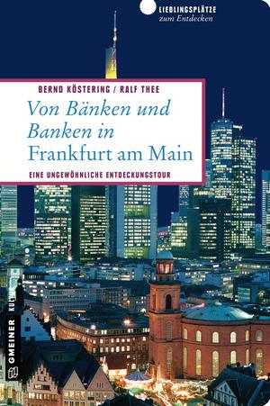 Von Bänken und Banken in Frankfurt am Main
