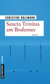 Vergrößerte Darstellung Cover: Sancta Trinitas am Bodensee. Externe Website (neues Fenster)