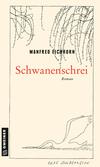 Schwanenschrei