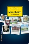 Mannheim - Porträt einer Stadt