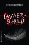 Vergrößerte Darstellung Cover: Immerschuld. Externe Website (neues Fenster)