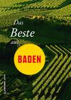 Vergrößerte Darstellung Cover: Das Beste aus Baden. Externe Website (neues Fenster)