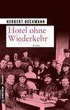 Hotel ohne Wiederkehr
