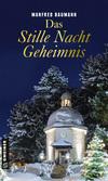 Vergrößerte Darstellung Cover: Das Stille Nacht Geheimnis. Externe Website (neues Fenster)