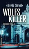 Vergrößerte Darstellung Cover: Wolfs Killer. Externe Website (neues Fenster)