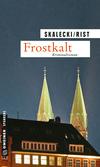 Vergrößerte Darstellung Cover: Frostkalt. Externe Website (neues Fenster)