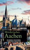 Vergrößerte Darstellung Cover: Mörderisches Aachen. Externe Website (neues Fenster)