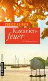 Vergrößerte Darstellung Cover: Kastanienfeuer. Externe Website (neues Fenster)