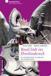 Basel lädt ins Dreiländereck