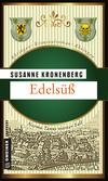 Vergrößerte Darstellung Cover: Edelsüß. Externe Website (neues Fenster)