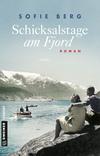 Vergrößerte Darstellung Cover: Schicksalstage am Fjord. Externe Website (neues Fenster)