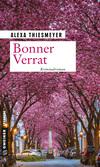 Vergrößerte Darstellung Cover: Bonner Verrat. Externe Website (neues Fenster)