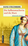 Vergrößerte Darstellung Cover: Die Salbenmacherin und die Hure. Externe Website (neues Fenster)