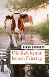 Die Kuh kennt keinen Feiertag