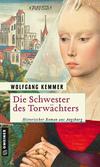 Vergrößerte Darstellung Cover: Die Schwester des Torwächters. Externe Website (neues Fenster)