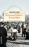 Donaumelodien - Praterblut