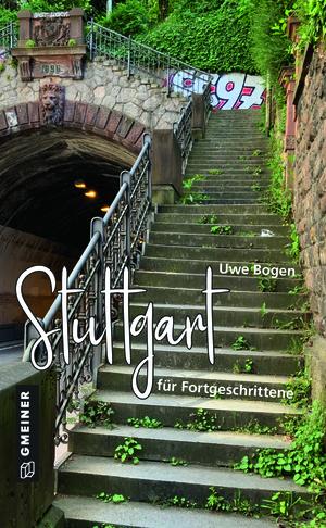 Stuttgart für Fortgeschrittene