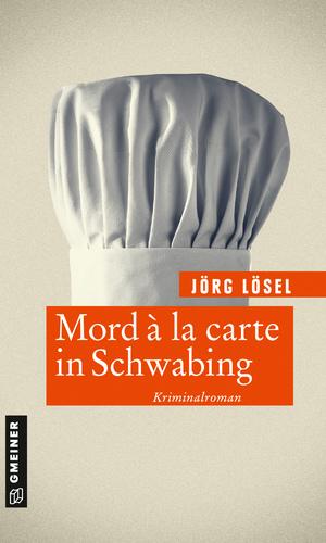 Mord à la carte in Schwabing