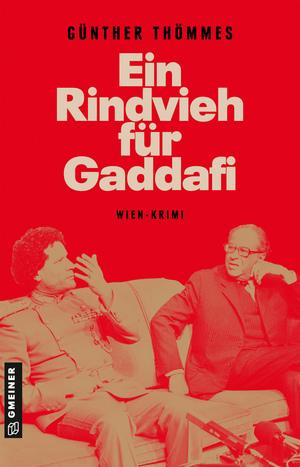 Ein Rindvieh für Gaddafi