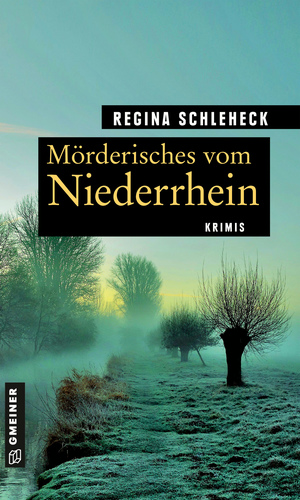 Mörderisches vom Niederrhein