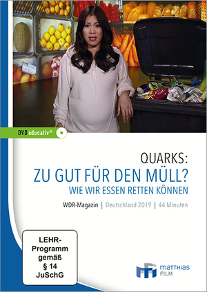 Quarks & Co.: Zu gut für den Müll?_ut