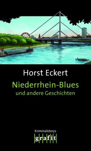 Niederrhein-Blues und andere Geschichten