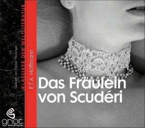 Das Fräulein von Scudéri