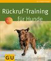 Vergrößerte Darstellung Cover: Rückruf-Training für Hunde. Externe Website (neues Fenster)