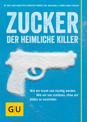 Zucker, der heimliche Killer