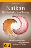 Naikan - Die Kraft der Versöhnung