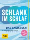 Vergrößerte Darstellung Cover: Schlank im Schlaf - das Basisbuch. Externe Website (neues Fenster)