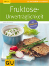 Vergrößerte Darstellung Cover: Fruktose-Unverträglichkeit. Externe Website (neues Fenster)