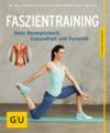 Vergrößerte Darstellung Cover: Faszientraining. Externe Website (neues Fenster)