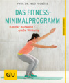 Vergrößerte Darstellung Cover: Das Fitness-Minimalprogramm. Externe Website (neues Fenster)