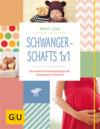 Vergrößerte Darstellung Cover: Schwangerschafts 1x1. Externe Website (neues Fenster)