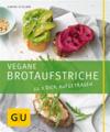 Vergrößerte Darstellung Cover: Vegane Brotaufstriche. Externe Website (neues Fenster)