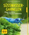 Vergrößerte Darstellung Cover: Süßwasser-Garnelen. Externe Website (neues Fenster)