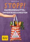 Vergrößerte Darstellung Cover: STOPP! Nahrungsmittelunverträglichkeiten. Externe Website (neues Fenster)
