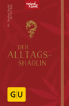 Der Alltags-Shaolin
