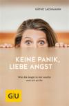 Vergrößerte Darstellung Cover: Keine Panik, liebe Angst. Externe Website (neues Fenster)