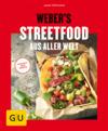 Vergrößerte Darstellung Cover: Weber's Streetfood aus aller Welt. Externe Website (neues Fenster)