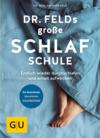 Vergrößerte Darstellung Cover: Dr. Felds große Schlafschule. Externe Website (neues Fenster)