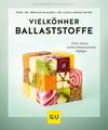 Vergrößerte Darstellung Cover: Vielkönner Ballaststoffe. Externe Website (neues Fenster)