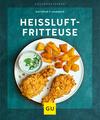 Vergrößerte Darstellung Cover: Heißluft-Fritteuse. Externe Website (neues Fenster)